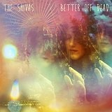 Better Off Dead Lyrics The Shivas