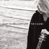 The Calling Lyrics Mary Chapin Carpenter
