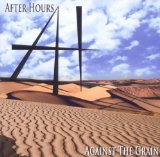 Against The Grain Lyrics After Hours