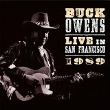 WHEN BUCK CAME BACK! LIVE SAN FR Lyrics Buck Owens
