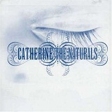 The Naturals Lyrics Catherine