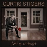 Let's Go Out Tonight Lyrics Curtis Stigers