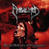 Brutal Delivery of Vengeance Lyrics Embalmed