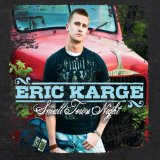 Small Town Night Lyrics Eric Karge