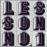 Lesson, No. 1 Lyrics Glenn Branca