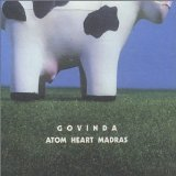 Atom Heart Madras Lyrics Govinda