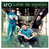 Life Is Good Lyrics LFO