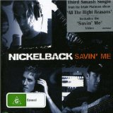Savin Me Lyrics Nickleback