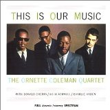 This Is Our Music Lyrics Ornette Coleman Quartet