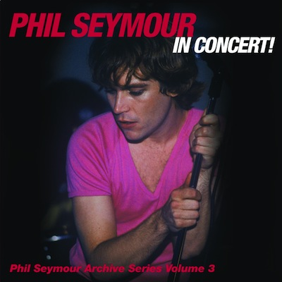 Live In Concert! (Archive Series Volume 3) Lyrics Phil Seymour