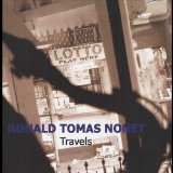 Travels Lyrics Ronald Tomas Nonet