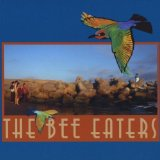 The Bee Eaters Lyrics The Bee Eaters