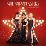 Hollywood Lyrics The Puppini Sisters