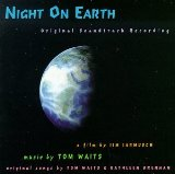 Night On Earth Lyrics Waits Tom