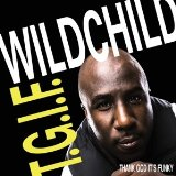 T.G.I.F. Lyrics Wildchild