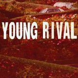 Young Rival Lyrics Young Rival