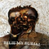 Miscellaneous Lyrics Belie My Burial
