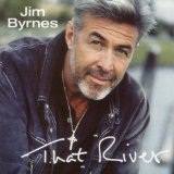 That River Lyrics Byrnes Jim