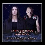 A Miracle Away Lyrics Chris Declercq