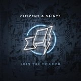 Join the Triumph Lyrics Citizens & Saints