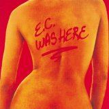 E.C. Was Here Lyrics Clapton Eric
