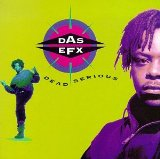 Dead Serious Lyrics Das Efx