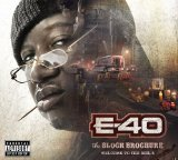 The Block Brochure: Welcome to the Soil 5 Lyrics E-40