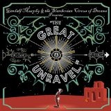 The Great Unravel Lyrics Gandalf Murphy And The Slambovian Circus Of Dreams