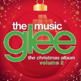 Glee: The Music, The Christmas Album, Vol. 2 Lyrics Glee Cast