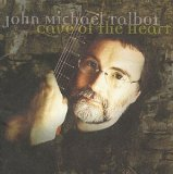 Cave of the Heart Lyrics John Michael Talbot