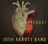 Scapegoat Lyrics Josh Abbott Band