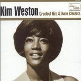 Greatest Hits & Rare Classics Lyrics Kim Weston
