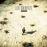 Who Would Have Known (Single) Lyrics Lee Dewyze