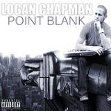 Point Blank Lyrics Logan Chapman