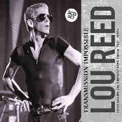 Transmission Impossible Lyrics Lou Reed