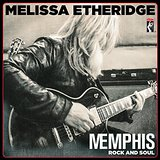 Memphis Rock and Soul Lyrics Melissa Etheridge