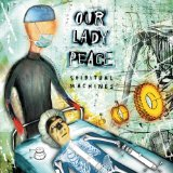 Spiritual Machines Lyrics Our Lady Peace