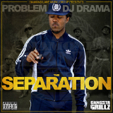 The Separation (Mixtape) Lyrics Problem