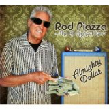 Almighty Dollar Lyrics Rod Piazza