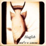 Hogfish Lyrics Rosco's Libido
