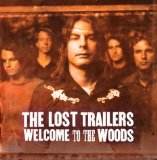Welcome to the Woods Lyrics The Lost Trailers
