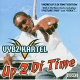 More Up 2 Di Time Lyrics Vybz Kartel