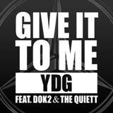 Give It To Me Lyrics Yang Dong Geun Feat. Dok2, The Quiett