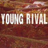 Young Rival (EP) Lyrics Young Rival
