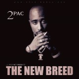 The New Breed Lyrics 2Pac