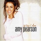Who I Am Lyrics Amy Pearson