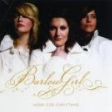Home For Christmas Lyrics BarlowGirl