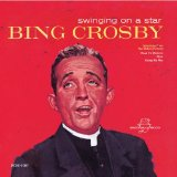 Swinging On A Star Lyrics Bing Crosby