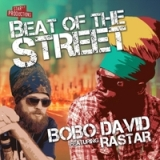 Beat of the Street Lyrics Bobo David