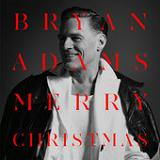 Merry Christmas (Single) Lyrics Bryan Adams